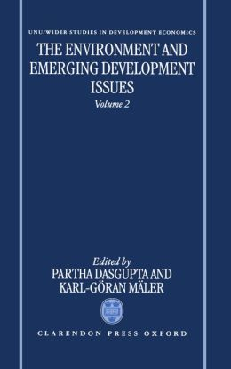 The Environment and Emerging Development Issues: Volume 2
