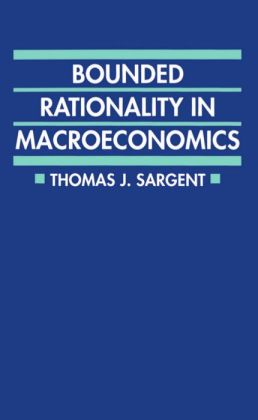 Bounded Rationality in Macroeconomics: The Arne Ryde Memorial Lectures