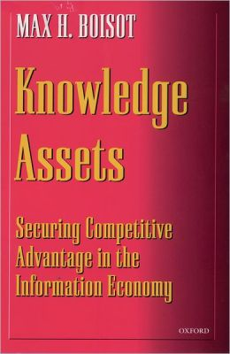 Knowledge Assets: Securing Competetive Advantage in the Information Economy