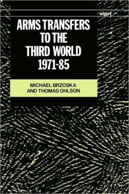 Arms Transfers to the Third World, 1971-85