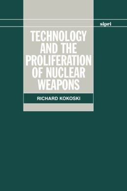 Technology and the Proliferation of Nuclear Weapons