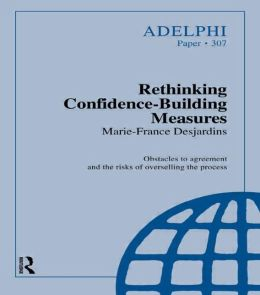 Rethinking Confidence-Building Measures