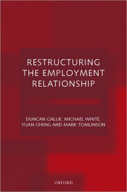Restructuring The Employment Relationship