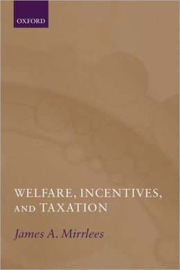 Welfare, Incentives, and Taxation