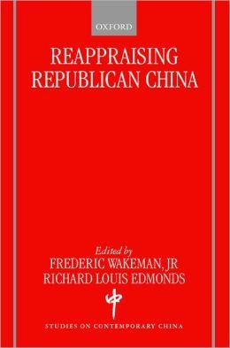 Reappraising Republican China