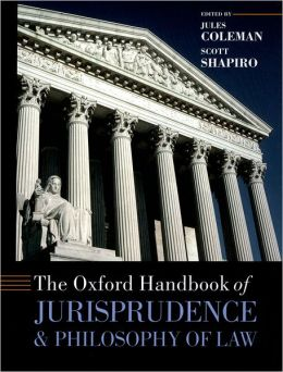 Oxford Handbook of Jurisprudence and Philosophy of Law