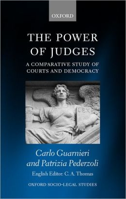 The Power of Judges: A Comparative Study of Courts and Democracy