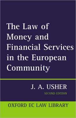 The Law of Money and Financial Services in the EC