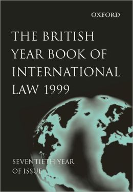 The British Year Book of International Law 1999