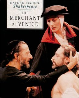 The Merchant of Venice (Oxford School Shakespeare Series)