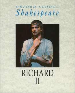 Richard II (Oxford School Shakespeare Series)
