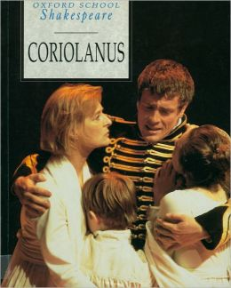 Coriolanus (Oxford School Shakespeare Series)