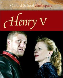 Henry V (Oxford School Shakespeare Series)
