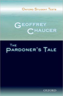Geoffrey Chaucer: The Pardoner's Tale