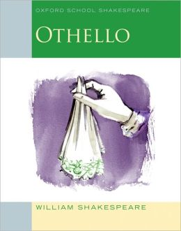 Othello (Oxford School Shakespeare Series)