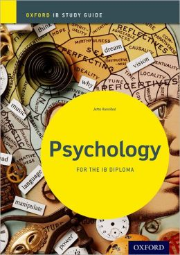 IB Psychology: Study Guide: For the IB diploma