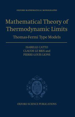 The Mathematical Theory of Thermodynamic Limits: Thomas--Fermi Type Models