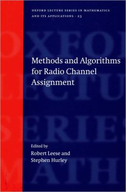 Methods and Algorithms for Radio Channel Assignment