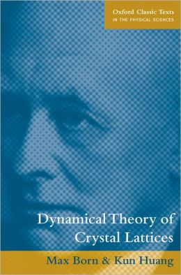 Dynamical Theory of Crystal Lattices