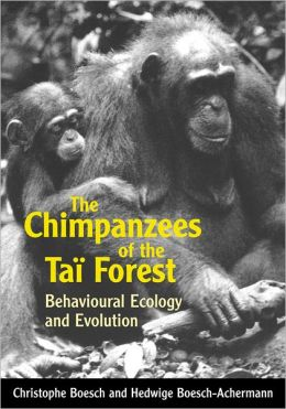 The Chimpanzees of the Tai'A Forest: Behavioural Ecology and Evolution
