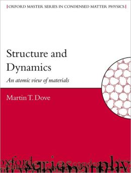 Structure and Dynamics: An Atomic View of Materials