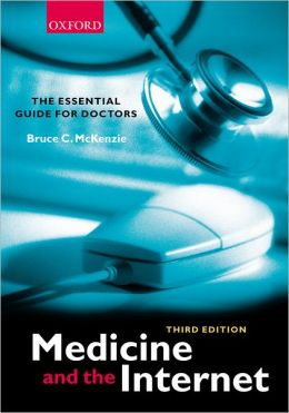 Medicine and the Internet, 3rd Edition
