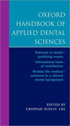 Oxford Handbook of Applied Dental Sciences