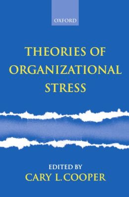 Theories of Organizational Stress