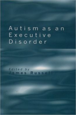Autism as an Executive Disorder