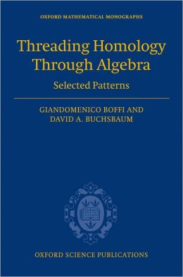 Threading Homology through Algebra: Selected Patterns