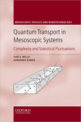 Quantum Transport in Mesoscopic Systems: Complexity and Statistical Fluctuations. A Maximum Entropy Viewpoint
