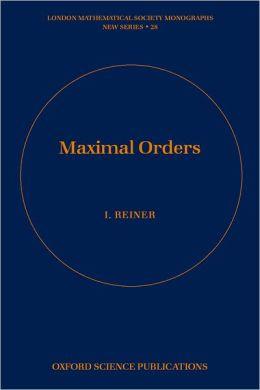 Maximal Orders