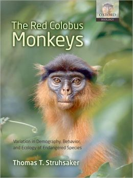 The Red Colobus Monkeys: Variation in Demography, Behavior, and Ecology of Endangered Species