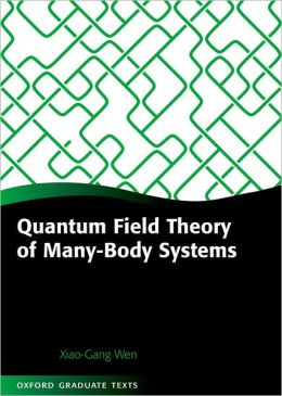 Quantum Field Theory of Many-Body Systems: From the Origin of Sound to an Origin of Light and Electrons