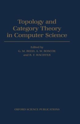Topology and Category Theory in Computer Science
