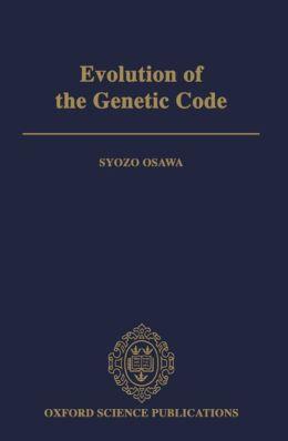 Evolution of the Genetic Code