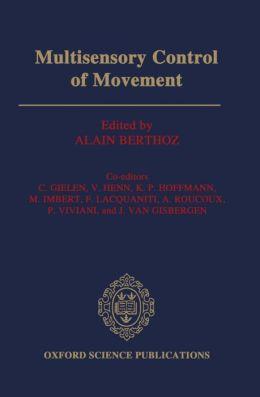 Multisensory Control of Movement