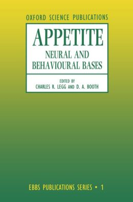 Appetite: Neural and Behavioural Bases