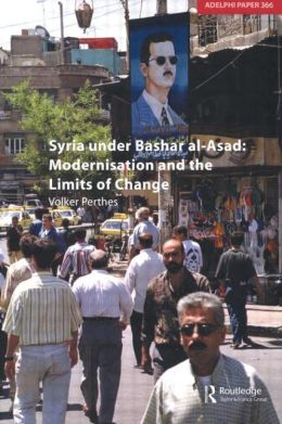 Syria under Bashar al-Asad: Modernisation and the Limits of Change
