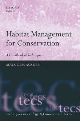 Habitat Management for Conservation: A Handbook of Techniques