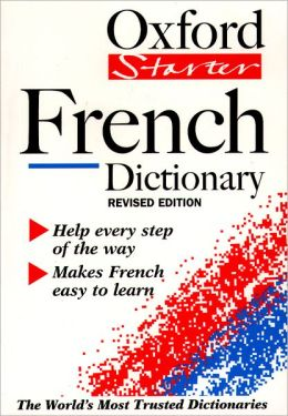 The Oxford Starter French Dictionary