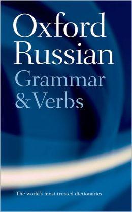 Oxford Russian Grammar & Verbs