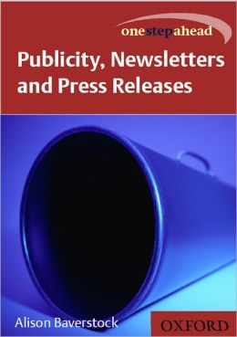 Publicity, News Letters, and Press Releases