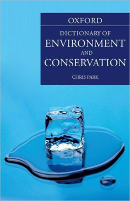 Oxford Dictionary of Environment and Conservation