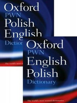 Oxford-PWN Polish-English / English-Polish Dictionary: Two-Volume Set
