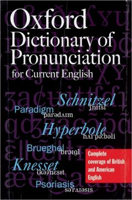 A Concise Dictionary of Pronunciation: For Current English