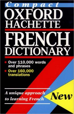 The Compact Oxford French Dictionary