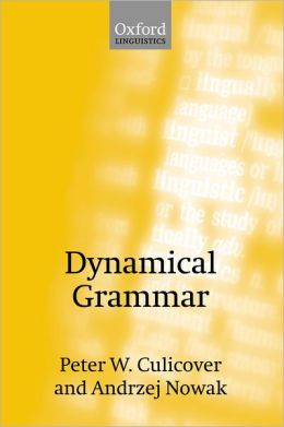 Dynamical Grammar: Minimalism, Acquisition, and Change Foundations of Syntax II