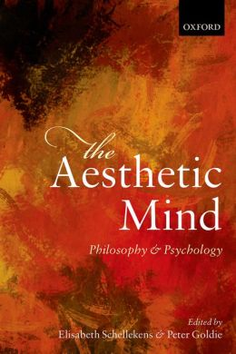 The Aesthetic Mind: Philosophy and Psychology