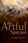 Book Cover Image. Title: The Artful Species:  Aesthetics, Art, and Evolution, Author: Stephen Davies